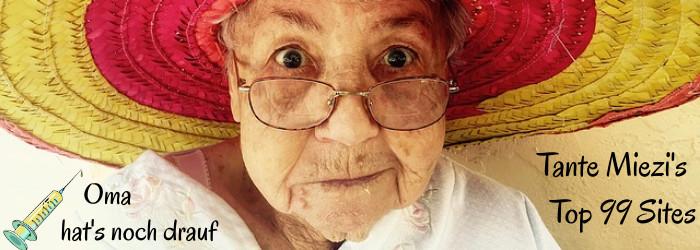 Tante Miezi - die doppelte Dosis wirkt Wunder